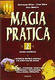 Magia pratica (Vol. 2)