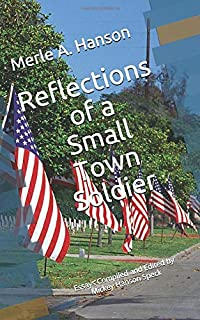 Reflections of a Small Town Soldier