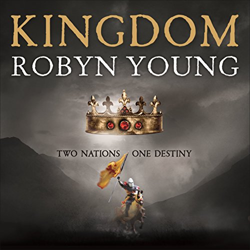 Kingdom: Book 3 of the Insurrection Trilogy                   By:                                                                                                                                 Robyn Young                               Narrated by:                                                                                                                                 Nick McArdle                      Length: 19 hrs and 21 mins     62 ratings     Overall 4.5