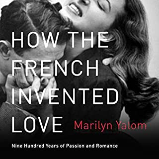 How the French Invented Love audiobook cover art