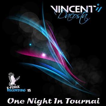 One Night In Tournai