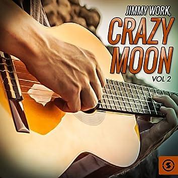 Crazy Moon, Vol. 2