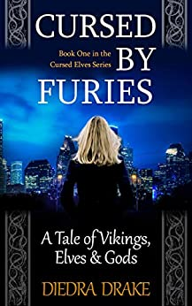 [Diedra Drake]のCursed by Furies: A Tale of Vikings, Elves and Gods (The Cursed Elves Book 1) (English Edition)