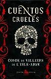 Cuentos crueles (AUSTRAL EDICIONES ESPECIALES)