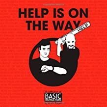 Help Is on the Way: A Collection of Basic Instructions