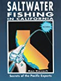 Saltwater Fishing in California: Secrets of the Pacific Experts