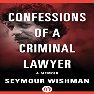 Confessions of a Criminal Lawyer cover art