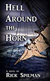 Hell Around The Horn by Rick Spillman