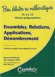 Ensembles, relations, applications, dénombrement - Bien débuter en mathématiques