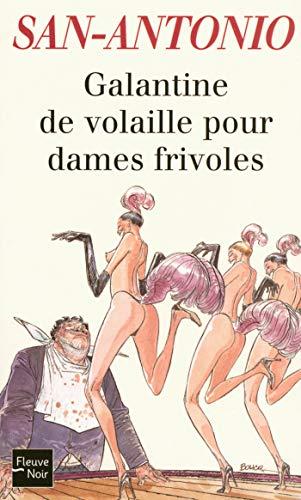 Galantine de volaille pour dames frivoles (SAN ANTONIO t. 133)