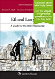 Ethical Lawyering: A Guide for the Well-Intentioned [Connected eBook with Study Center] (Aspen Coursebook)