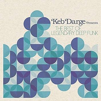 Keb Darge Presents the Best of Legendary Deep Funk