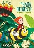 Un hada diferente: 1 (Colección Infantil)