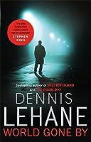 World Gone by Dennis Lehane(2016-03-08)