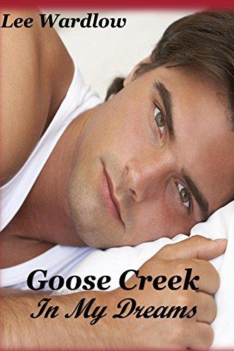 Goose Creek In My Dreams
