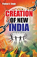 Creation Of New India