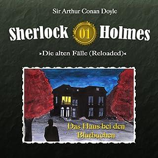 Das Haus bei den Blutbuchen     Sherlock Holmes - Die alten Fälle [Reloaded] 1              Autor:                                                                                                                                 Arthur Conan Doyle                               Sprecher:                                                                                                                                 Christian Rode,                                                                                        Peter Groeger                      Spieldauer: 1 Std. und 1 Min.     49 Bewertungen     Gesamt 4,8