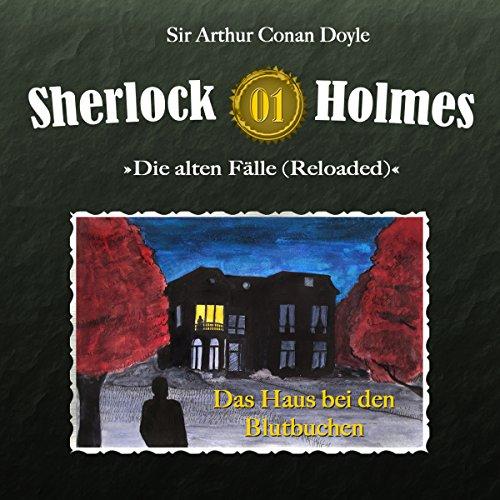 Das Haus bei den Blutbuchen (Sherlock Holmes - Die alten Fälle 1 [Reloaded]) Titelbild