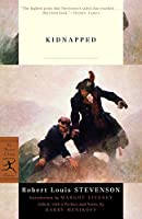 Kidnapped: or, The Lad with the Silver Button (Modern Library Classics)