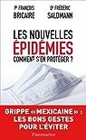 Les nouvelles épidémies comment s'en protéger ? par Saldmann