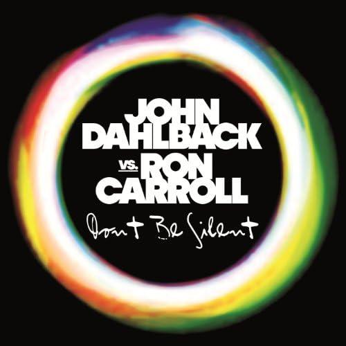 John Dahlback & Ron Carroll