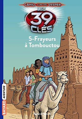 Les 39 Clés, Tome 15 : Frayeurs à Tombouctou