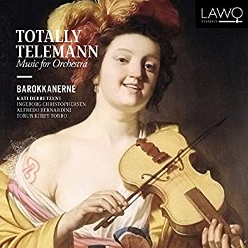 Totally Telemann (Music for Orchestra)