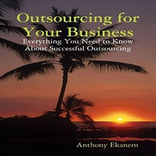 Outsourcing for Your Business audiobook cover art