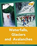 Waterfalls, Glaciers and Avalanches