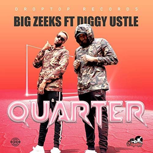 Big Zeeks feat. Diggy Ustle feat. Diggy Ustle