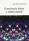 Conciencia plena y salud mental (Psicopatología)