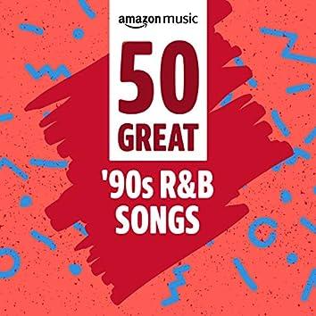 50 Great '90s R&B Songs