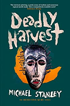 Deadly Harvest (Detective Kubu Book 4) by [Michael Stanley]