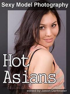 Sexy Model Photography: Hot Asian Girls, Babes, Women, & Chicks, Vol. 3 (English Edition)