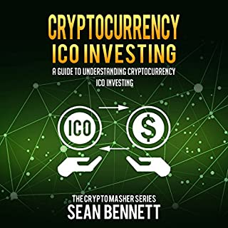 Cryptocurrency ICO Investing: A Guide to Understanding Cryptocurrency ICO Investing audiobook cover art