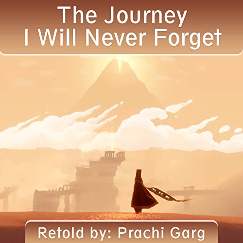 The Journey I Will Never Forget audiobook cover art