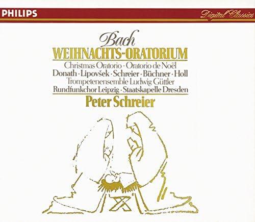 Helen Donath, Marjana Lipovsek, Eberhard Büchner, Peter Schreier, Robert Holl, Rundfunkchor Leipzig, Trumpet Ensemble Ludwig Guttler & Staatskapelle Dresden