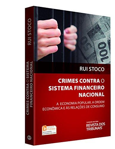 Crimes Contra o Sistema Financeiro Nacional