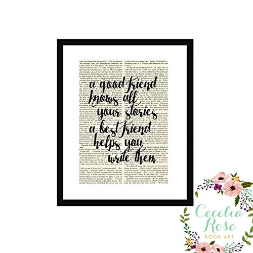 A Good Friend Knows All Your Stories A Best Friend Helps You Write Them Farmhouse Literary Typography Vintage Book Page 5x7 Unframed Print