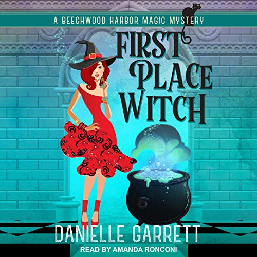 First Place Witch Audiobook By Danielle Garrett cover art