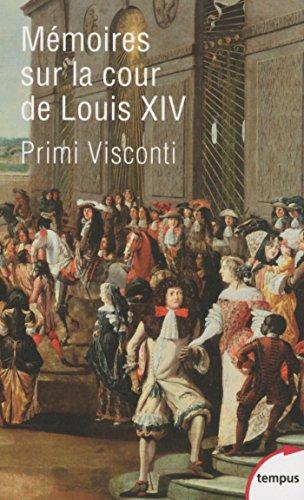 Mémoires sur la cour de Louis XIV (Tempus)
