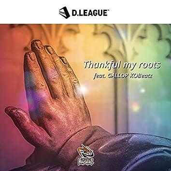 Thankful my roots (feat. GALLOP KOBeatz)