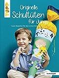 Originelle Schultüten für Jungs: Coole Begleiter für den ersten Schultag (kreativ.kompakt.)
