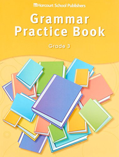Storytown: Grammar Practice Book Student Edition Grade 3