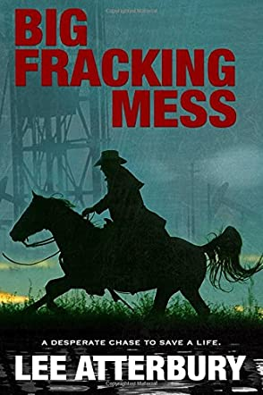 Big Fracking Mess