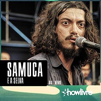 Samuca e a Selva no Estúdio Showlivre (Ao Vivo)