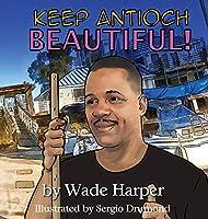 Keep Antioch Beautiful!