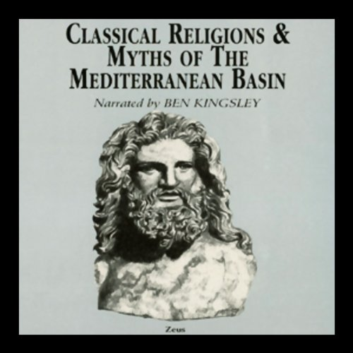 Classical Religions and Myths of the Mediterranean Basin audiobook cover art