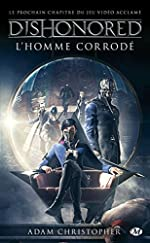 Dishonored, Tome 1 d'Adam Christopher