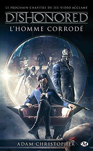 Dishonored, Tome 1